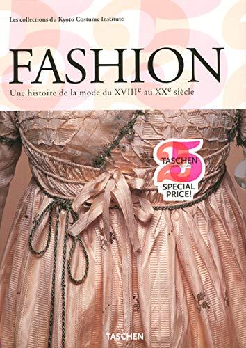 9783822841006: Fashion Coffret en 2 volumes : Une histoire de la mode du XVIIIe au XXe siècle, Les collections du Kyoto Costume Institute