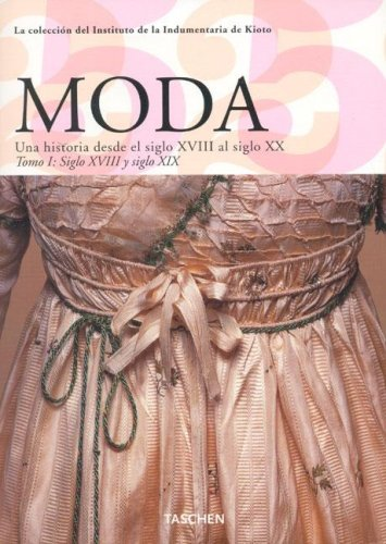 9783822841013: Moda/style: Una Historia Desde El Siglo XVIII Al Siglo Xx/a Story of the 18th Through the 20th Century (Midi) (Spanish Edition)