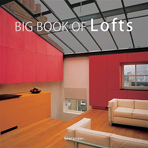 9783822841822: The Big Book of Lofts / Le Grand Livre Des Lofts / Das Grosse Loftbuch: EV
