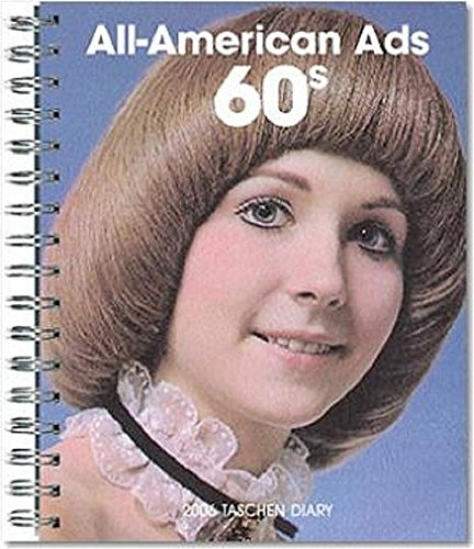 9783822843185: All American Ads of the 60's Diary 2006 (Diaries)
