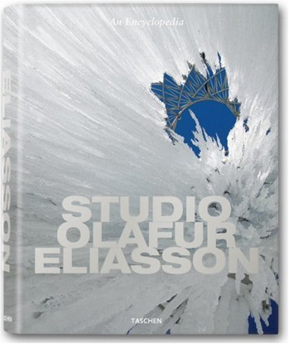 9783822844267: Studio Olafur Eliasson: An Encyclopedia (Extra Large Series)
