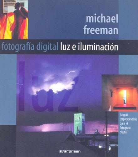 9783822844915: Fotografia Digital - Luz E Iluminacion (Spanish Edition)