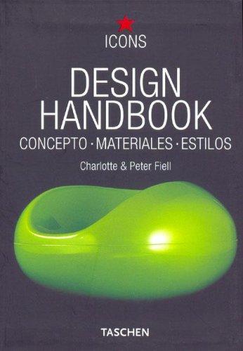 Design handbook. concepto, materiales estilos.: Fiell,C.& P.