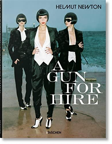 A Gun for Hire (Photo Books S.): Helmut Newton