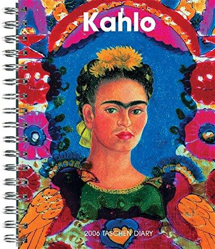 Kahlo Dary 2006. (Diaries) [Gebundene Ausgabe]Frida Kahlo: Frida Kahlo