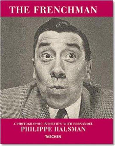 Frenchman: Un Entretien Photographique Avec Fernandel (9783822846667) by Philippe Halsman