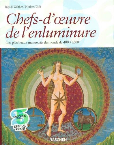 9783822847480: Chefs-d'oeuvre de l'enluminure : Les plus beaux manuscrits enluminés du monde 400 à 1600