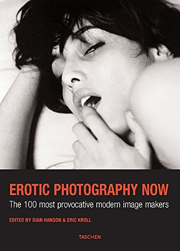 The New Erotic Photography (signed): HANSON, DIAN AND ERIC KROLL, EDS