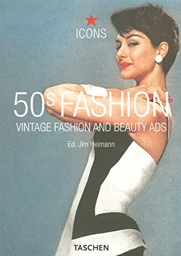 50s Fashion: Vintage Fashion and Beauty Ads (Icons Series)