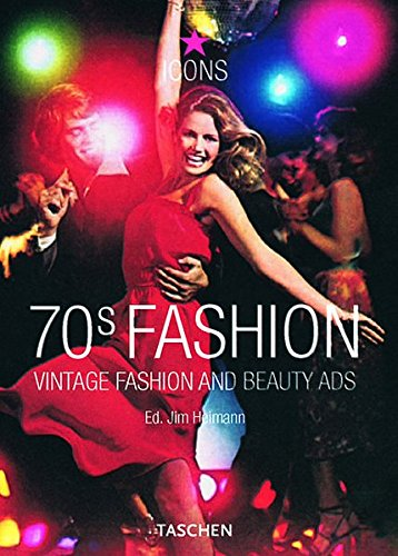 9783822849378: 70s Fashion: Vintage Fashion and Beauty Ads (Icons)