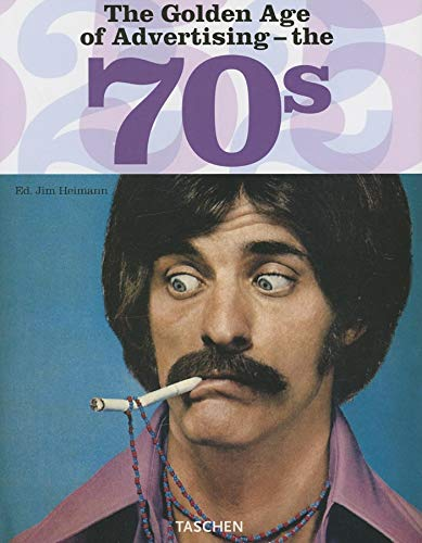 9783822850817: The Golden Age of Advertising - The 70s