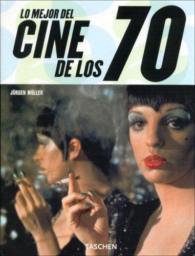 9783822850909: Lo mejor del cine de los 70 (Taschen 25. Aniversario)