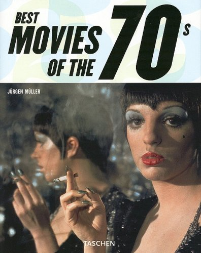 9783822850923: Best Movies of the 70s (Taschen 25)