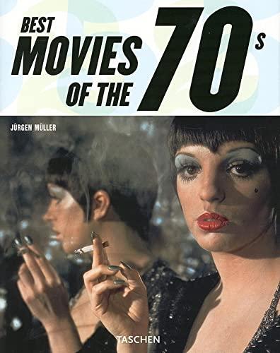 Best Movies of the 70's (Taschen 25): Editor-Jurgen Muller