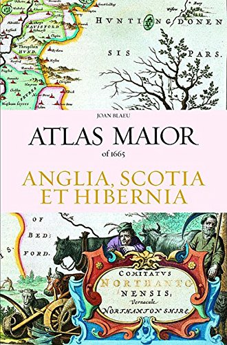 9783822851043: Atlas Maior of 1665: Anglia,Scotia et Hibernia (JUMBO)