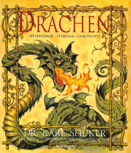 9783822851494: Drachen. Mythologie - Symbolik - Geschichte