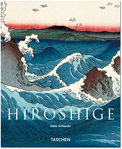 9783822851647: Ando Hiroshige: Master of Japanese Ukiyo-e Woodblock Prints (Taschen Basic Art Series)