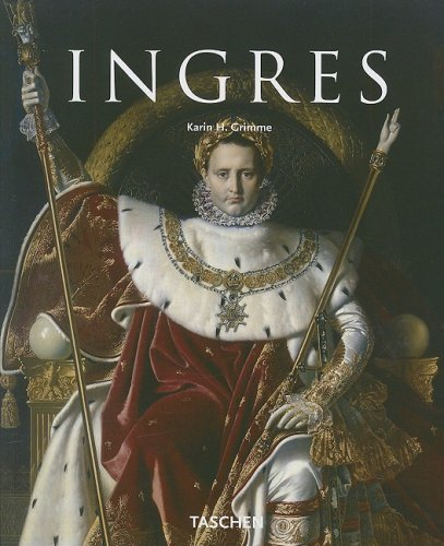 Jean Auguste Dominique Ingres: 1780-1867 (Taschen Basic: Karin H Grimme