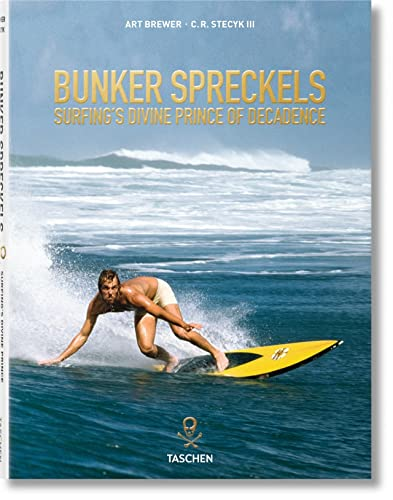 9783822853382: Bunker Spreckels: Surfing's Divine Prince of Decadence