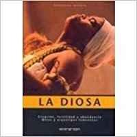 9783822854402: Diosa, la - creacion, fertilidad y abundancia