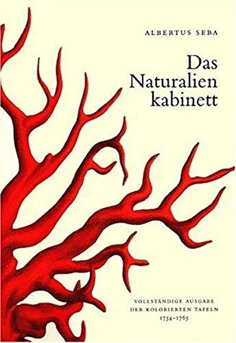 9783822855058: Das Naturalienkabinett: Locupletissimi rerum naturalium thesauri, 1734-1765 ; nach dem Original aus der Koninklijke Bibliotheek, Den Haag