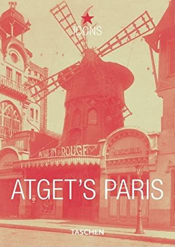 9783822855492: Atget's Paris. Ediz. inglese, francese e tedesca (Icons)