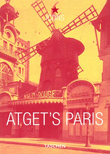 Eugene Atget's Paris (Icons Series) (9783822855492) by Andreas Krase