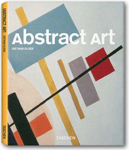 Abstract Art (Taschen Basic Art Genre): Dietmar Elger