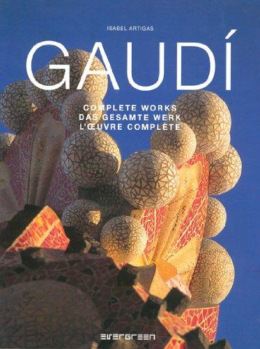 9783822856543: Gaudi, Complete Works: EV (Evergreen Series)