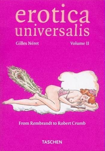 Erotica Universalis: Volume II (Klotz): Neret, Gilles