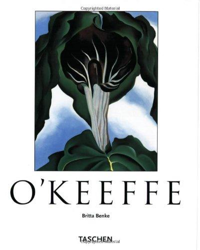 Georgia O'Keeffe, 1887-1986: Flowers in the Desert: Benke, Britta