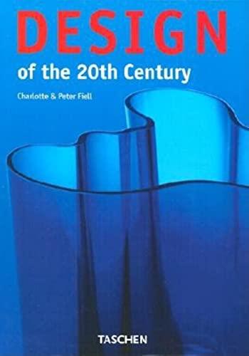 25 Design des 20. Jahrhunderts : Jubil?umsausgabe: Peter Fiell; Charlotte
