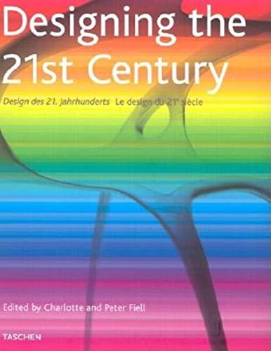 9783822858837: Designing the 21st Century (Specials)