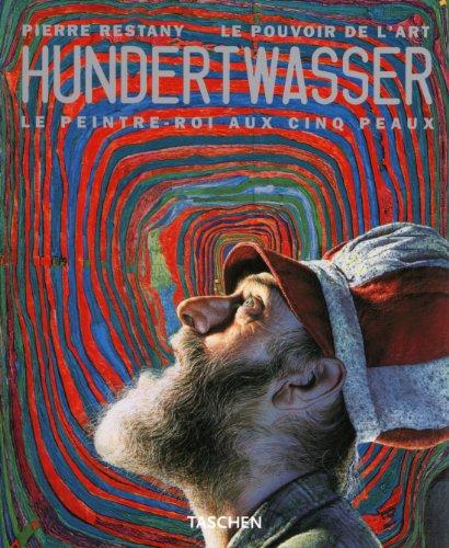 9783822859438: Hundertwasser - Le peintre-roi aux cinq peaux