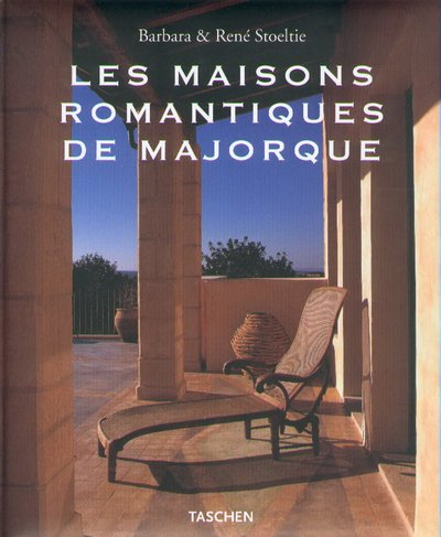 9783822859544: Les maisons romantiques de Majorque