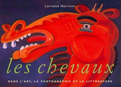 9783822859575: Les Chevaux dans l'art, la photographie et la littérature