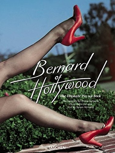 9783822862179: Bernard of Hollywood. Ediz. inglese, francese e tedesca: The Ultimate Pin-up Book (Fotografia)