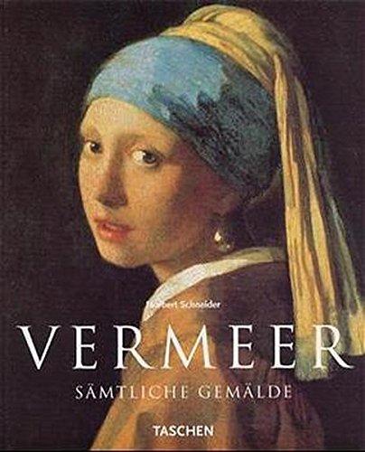 9783822863770: Vermeer: 1632 - 1675. Verhüllung der Gefühle