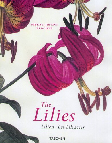 The Lilies (Facsimile Illustrations): Redoute, Pierre-Joseph