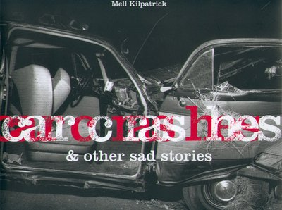9783822864111: Car Crashes & Other Sad Stories (English, German and French Edition)