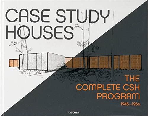 Case Study Houses - the Complete CSH Program 1945-1966: Smith, Elizabeth A. T. Et al