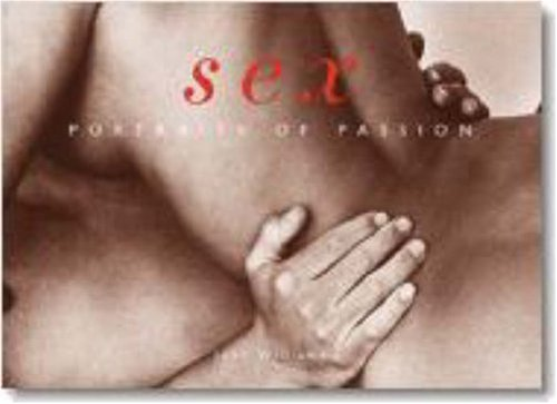 9783822865187: Sex: Portraits of Passion (Evergreen Series)