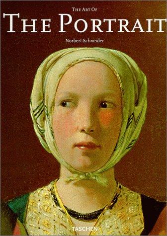 9783822865224: The Art of the Portrait (Masterpieces of European Portrait Painting 1420-1670)