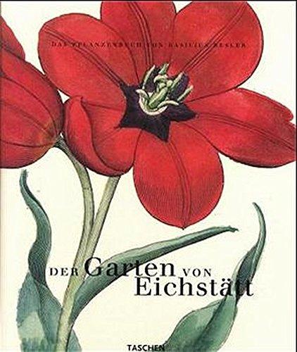 9783822865767: Der Garten von Eichstätt. Das große Pflanzenbuch von Basilius Besler