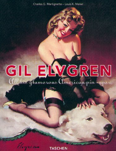 9783822866115: GIL ELVEGREEN. All this glamourous american pin-ups, Edition trilingue français-anglais-allemand