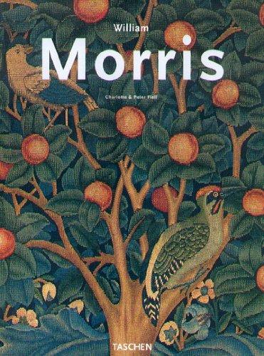 William Morris: (1834-1896): Fiell, Charlotte;Fiell, Peter