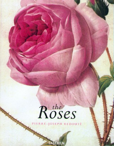 The Roses (9783822866290) by Pierre Joseph Redoute