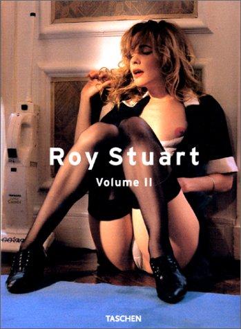 Roy Stuart Volume 2.: Stuart, Roy