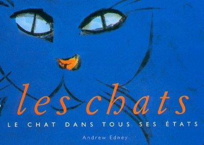 9783822869871: Les Chats : Le chat dans tous ses états