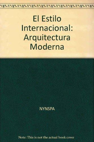 9783822870075: El Estilo Internacional: Arquitectura Moderna (Taschen's World Architecture)